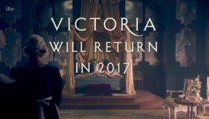 Victoria Will Return in 2017 (c) ITV