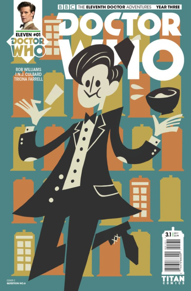 TITAN COMICS - DOCTOR WHO ELEVENTH DOCTOR YEAR THREE #1 - COVER C QUESTION NO 6