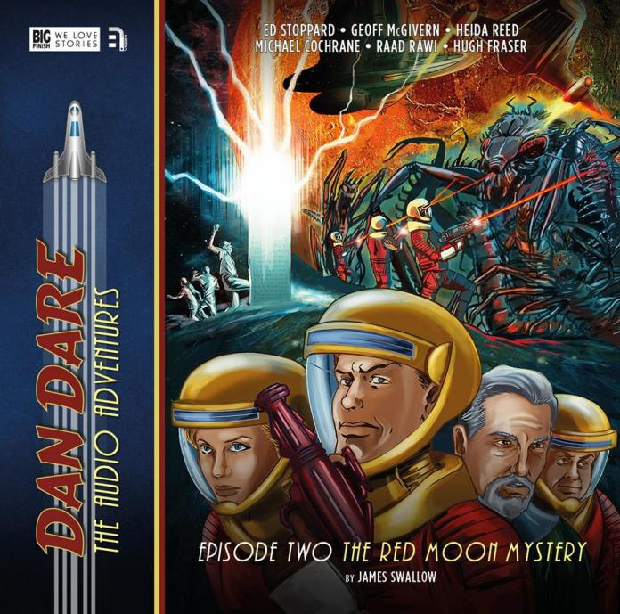 BIG FINISH - Dan Dare Vol1 - Red Moon Mystery by James Swallow