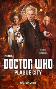 Doctor Who: Plague City (c) BBC Books