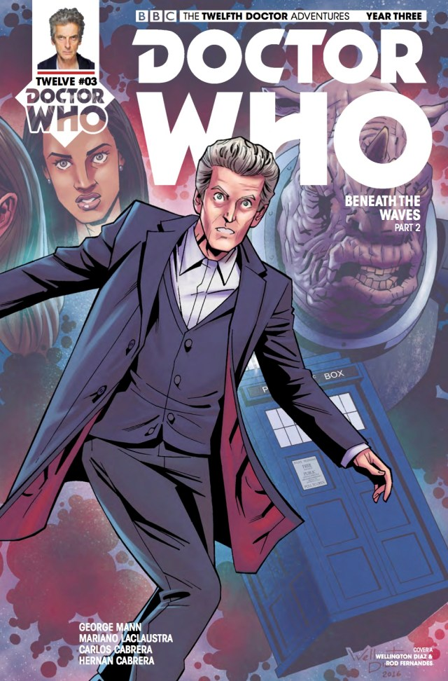 TITAN COMICS - TWELFTH DOCTOR YEAR THREE #3 - COVER A: WELLINGTON ALVES