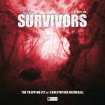 BIG FINISH - SURVIVORS - THE TRAPPING PIT