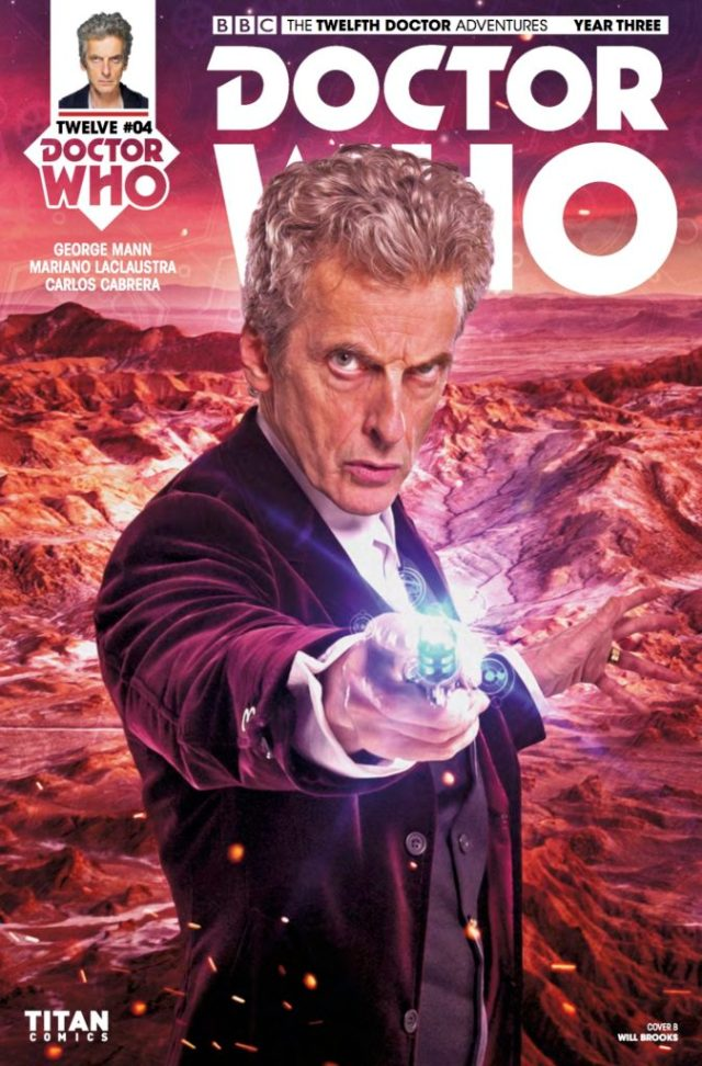 TITAN COMICS - DOCTOR WHO: TWELFTH DOCTOR YEAR 3 #4 -Cover B: Photo - Will Brooks