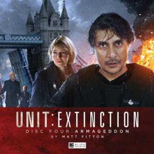BIG FINISH - UNIT: EXTINCTION - ARMAGEDDON