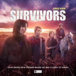 Survivors Series Seven from Big Finish