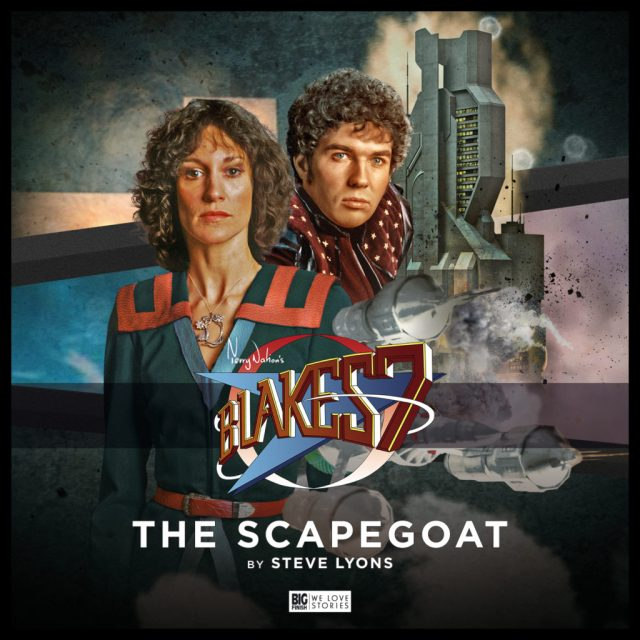 Blake's 7 The Scapegoat by Steve Lyons