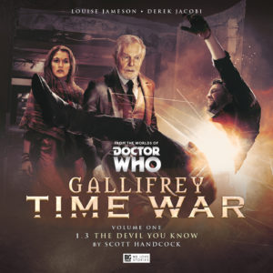 BIG FINISH: GALLIFREY: TIME WAR - THE DEVIL YOU KNOW