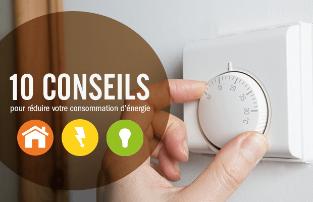 10_conseils_reduire_consommation_energie_2016