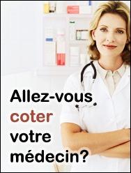 Allez-vous coter votre médecin?