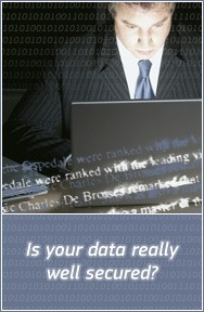 Is your data really well secured?