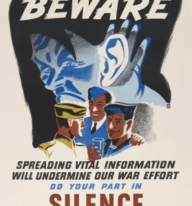 Beware, spreading vital information will undermine our war effort, do your part in silence. Ottawa, Director of Public Information, entre 1939 et 1945.