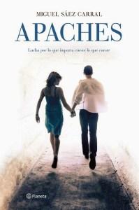unademagiaporfavor-libro-novela-ficcion-febrero-2014-planeta-Apaches-Miguel-Saez-Carral-portada