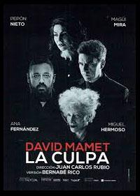 Poster Obra de teatro La Culpa David Mamet Bernabé Rico