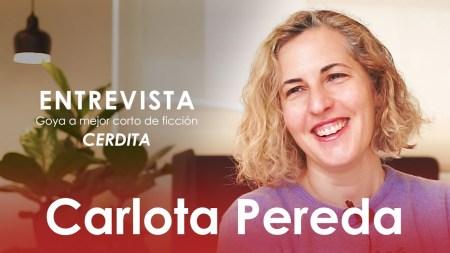 La cineasta ganadora del Goya Carlota Pereda