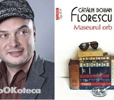 Cătălin Dorian Florescu – Maseurul orb