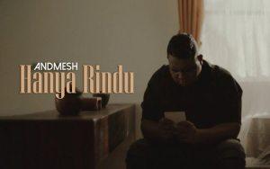 Lirik Lagu Hanya Rindu - Andmesh Kamaleng
