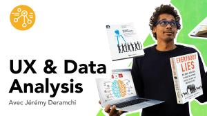 UX & data analysis par Jérémy Deramchi