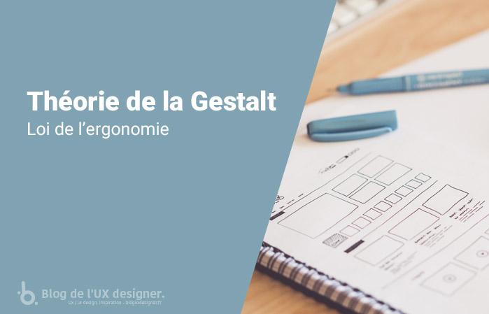 Loi de ergonomie - Théorie de la Gestalt - Loi de l'ergonomie