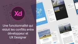 Une fonctionnalitée Adobe XD qui réduit les conflits entre Dev et UX