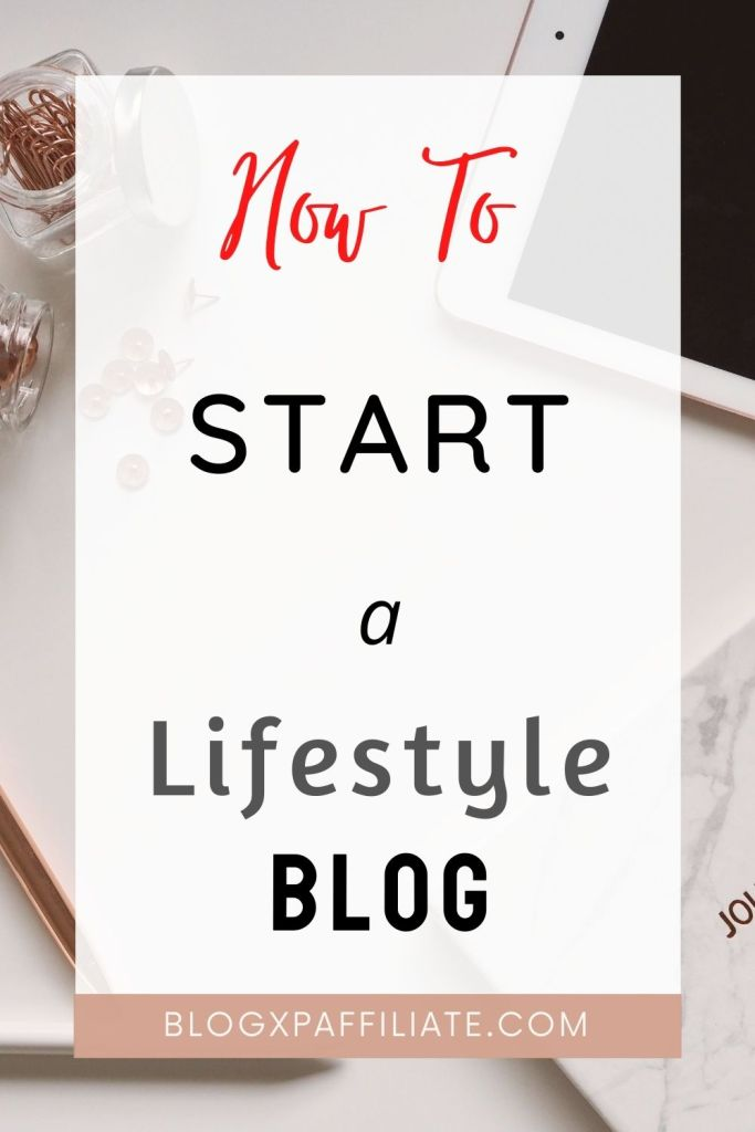 how to start a lifestyle blog in 2021