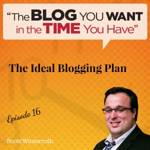 The Ideal Blogging Plan