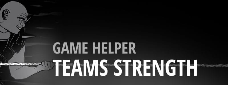 Game Helper - Teams Strength