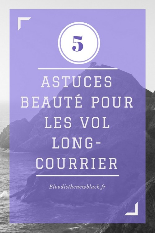 astuces-beaute-long-courrier