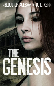 The Genesis (Blood of Ages) by K L Kerr