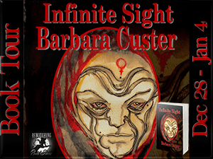"Barbara Custer's science fiction novel features a protag with ""Infinite Sight."""