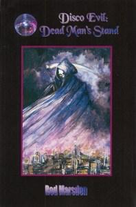 Dead Man's Stand is a horror fiction by Rod Marsden.