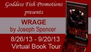 Joseph Spencer's Wrage features crime fiction.