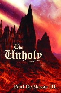 Paul DeBlassie's Dark fantasy features The Unholy