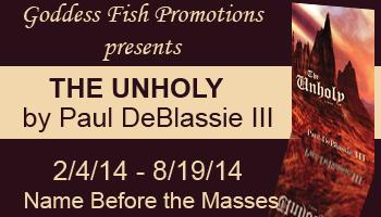 The Unholy, written by Paul DeBlassie III
