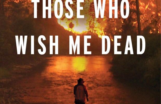 those who wish me dead - photo #9