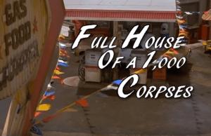 fullhouseof1000corpsesbanner