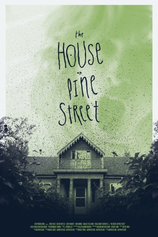 The-House-on-Pine-Street-Movie-Poster-Aaron-Keeling