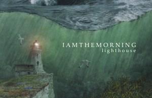 iamthemorninglighthousecover
