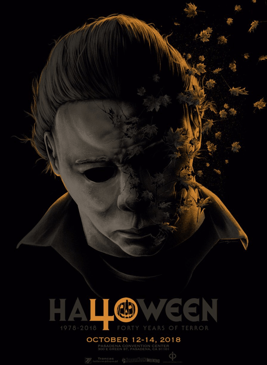 Halloween Movie Poster 2018.The Official Poster For Halloween 40 Years Of Terror Convention