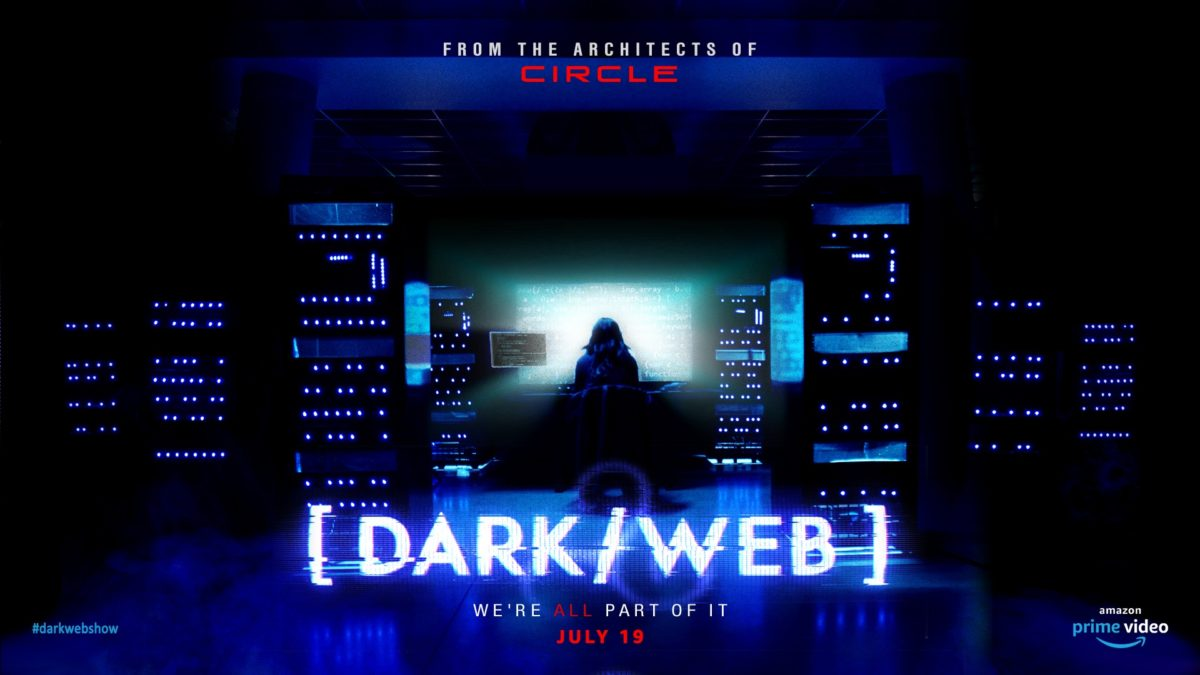 """Amazon Sets """"Dark/Web"""" Series For July 19 [Trailer] - Bloody Disgusting"""