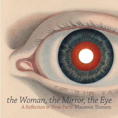 The Woman, the Mirror, the Eye
