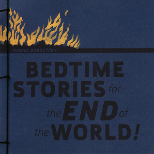 Bedtime Stories for the End of the World!