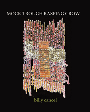 Mock Through Rasping Crow by billy cancel