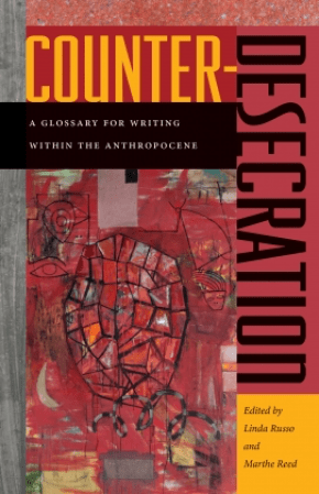 Counter-Desecration anthology edited by Linda Russo & Marthe Reed