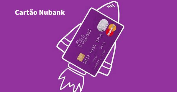 cartão de crédito nubank, como solicitar