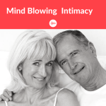 Mind Blowing Intimacy