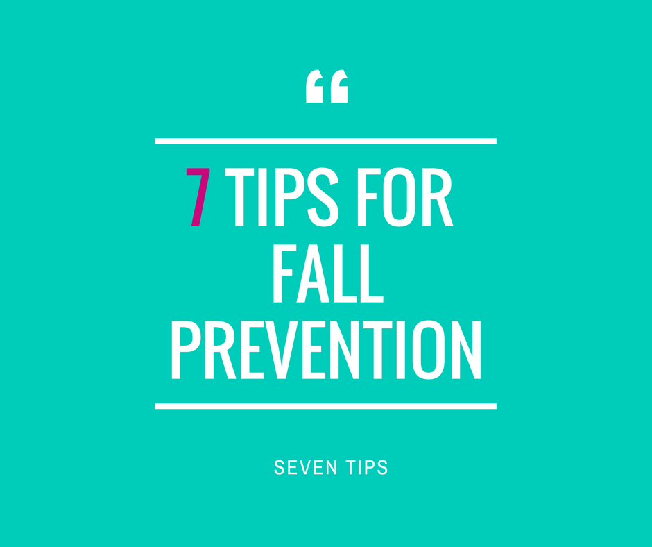 7 tips for fall prevention