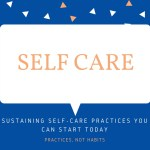 Sustaining Self-Care Practices You Can Start Today