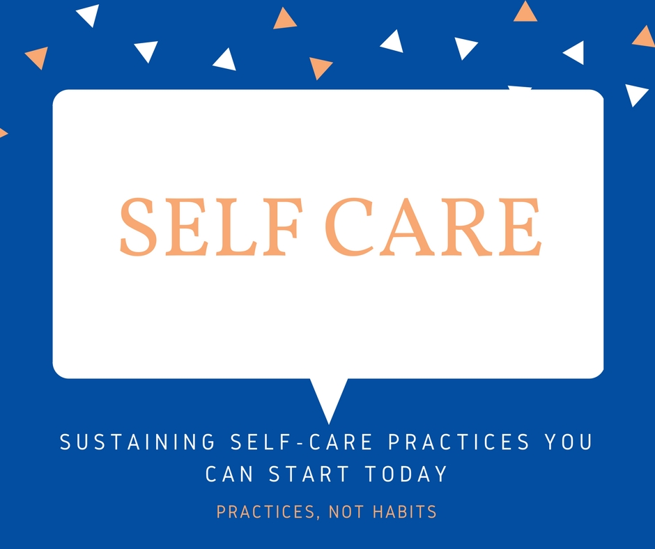 Sustaining Self-Care Practices