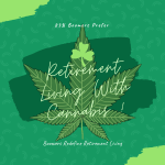 Retirement Living With Cannabis