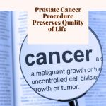 Prostate Cancer Procedure Preserves Quality of Life